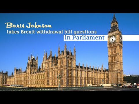 Live: Boris Johnson takes Brexit withdrawal bill questions in Parliament