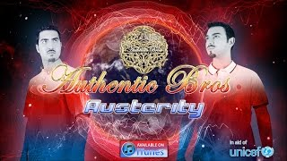 Watch Authentic Bros Austerity video