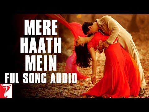 Mere Haath Mein - Full Song Audio | Fanaa | Sonu Nigam | Sunidhi | Aamir Khan | Kajol | Prasoon