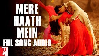 mere haath mein full song audio fanaa sonu nigam sunidhi aamir khan kajol prasoon
