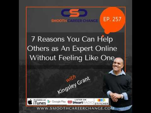 SCC257 7 Reasons You Can Help Others as An Expert Online without Feeling Like One with Kingsley...