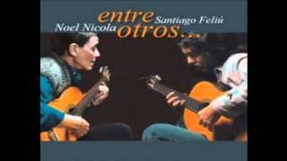 Entre otros (Noel Nicola + Santiago Feliú) [2002]