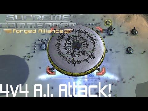Supreme Commander Forged Alliance Forever - 4v4 A.I. Attack!