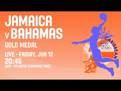 Jamaica vs Bahamas - Gold Medal - 2015 CBC Women's Championship
