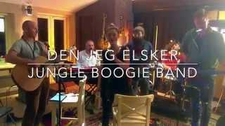 Jungle Boogie Band - Den jeg elsker