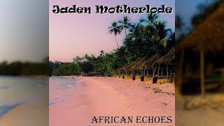 [FREE] AFRICAN ECHOES - Punk/World Music Type Beat 110 BPM by Jaden Motherlode