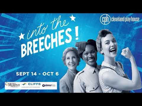 Cleveland Play House Presents: Into The Breeches! Trailer