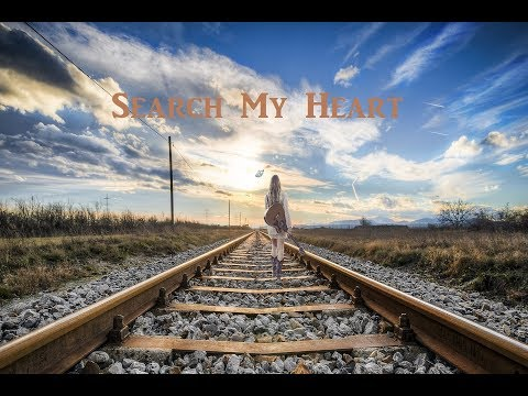 Search My Heart  - New Time Hymn by Lifebreakthrough