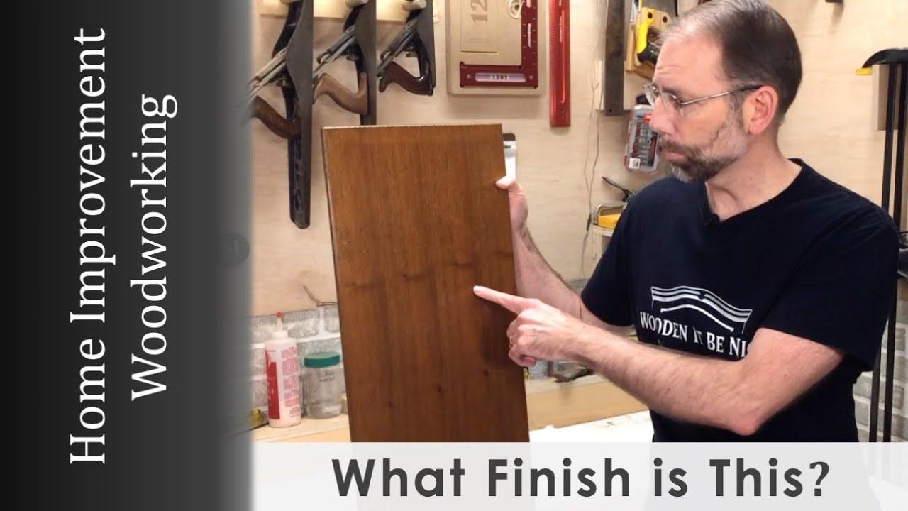 Wood Finish Identification Oil Shellac Lacquer Polyurethane Varnish Youtube In 2020 It Is Finished Wood Finish Shellac