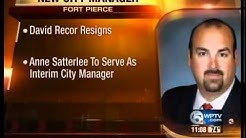 Recor resigns as Fort Pierce city manager