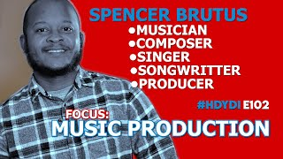 #HDYDI HOW DO YOU DO IT? S1•E2:  Spencer Brutus