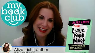 My Book Club: Leave Your Mark! Interview with Author Aliza Licht