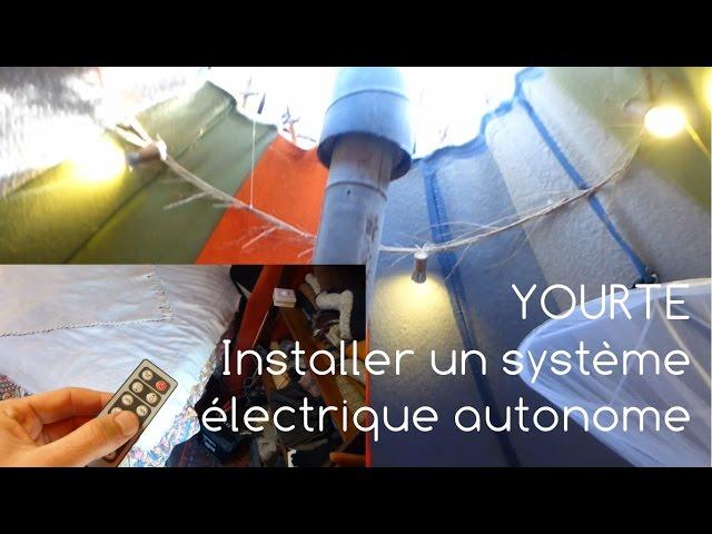 Yourte, intaller un système électrique autonome - 6/9 Vivre en yourte
