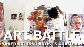 Art Battle: Yared Nigussu - Artist & Champion