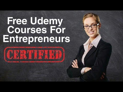 Udemy Courses For Entrepreneurs | Latest Free Udemy Courses (English) | All Udemy Courses Fore Free
