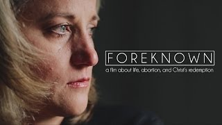FOREKNOWN: an Abortion Story