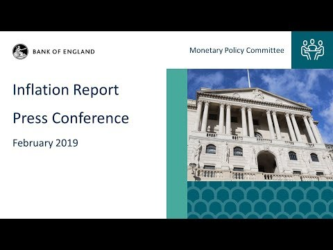 Inflation Report Press Conference, February 2019