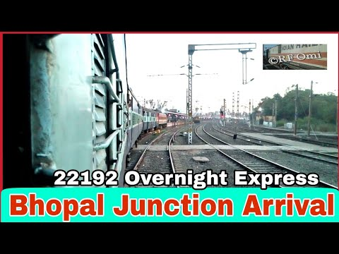 Bhopal Junction Arrival   22192 Overnight SF Express    IR