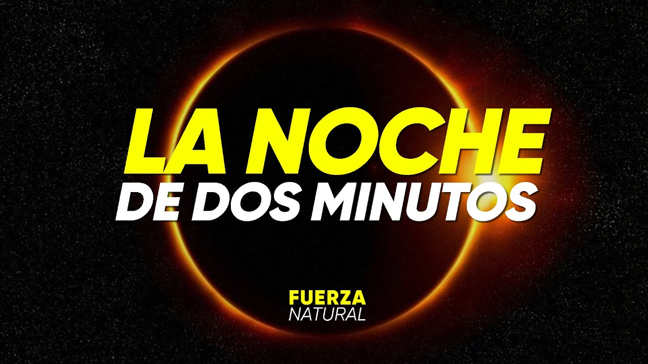 LA NOCHE DE DOS MINUTOS: así será el ECLIPSE SOLAR 2020 - FuerzaNatural