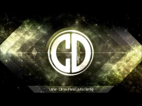Usher - Climax (Rene LaVice Remix)