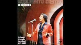 """GUALBERTO CASTRO,""""LA FELICIDAD""""."""