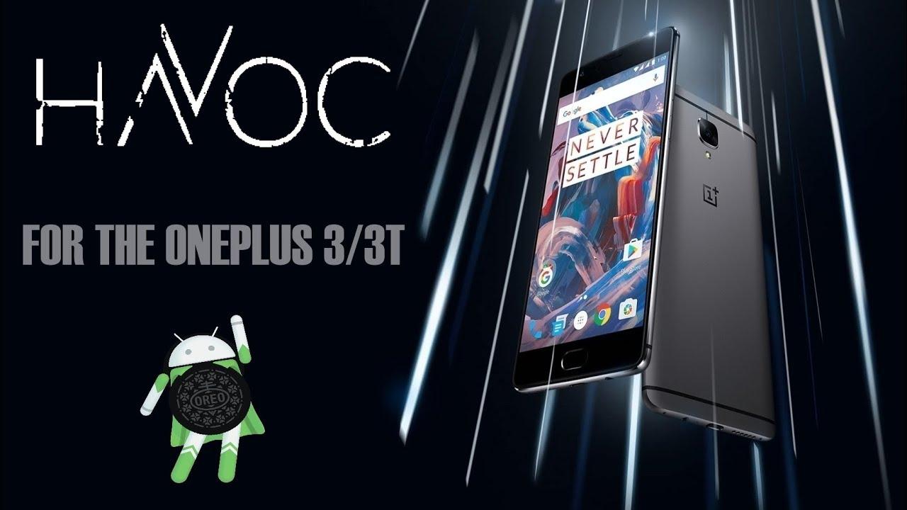 Havoc-OS [Oreo|Android 8 1] For OnePlus 3/3T (Rain)
