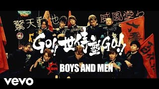 BOYS AND MEN - GO!! 世侍塾 GO!!