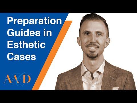 Preparation Guides In Esthetic Cases LESSON 1
