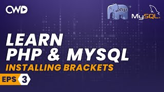 Installing Brackets with extensions | PHP for beginners | PHP Programming | Learn PHP in 2020