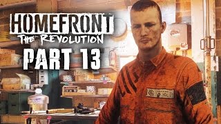 Homefront The Revolution Gameplay Walkthrough Part 13 - CRAZY PRISON