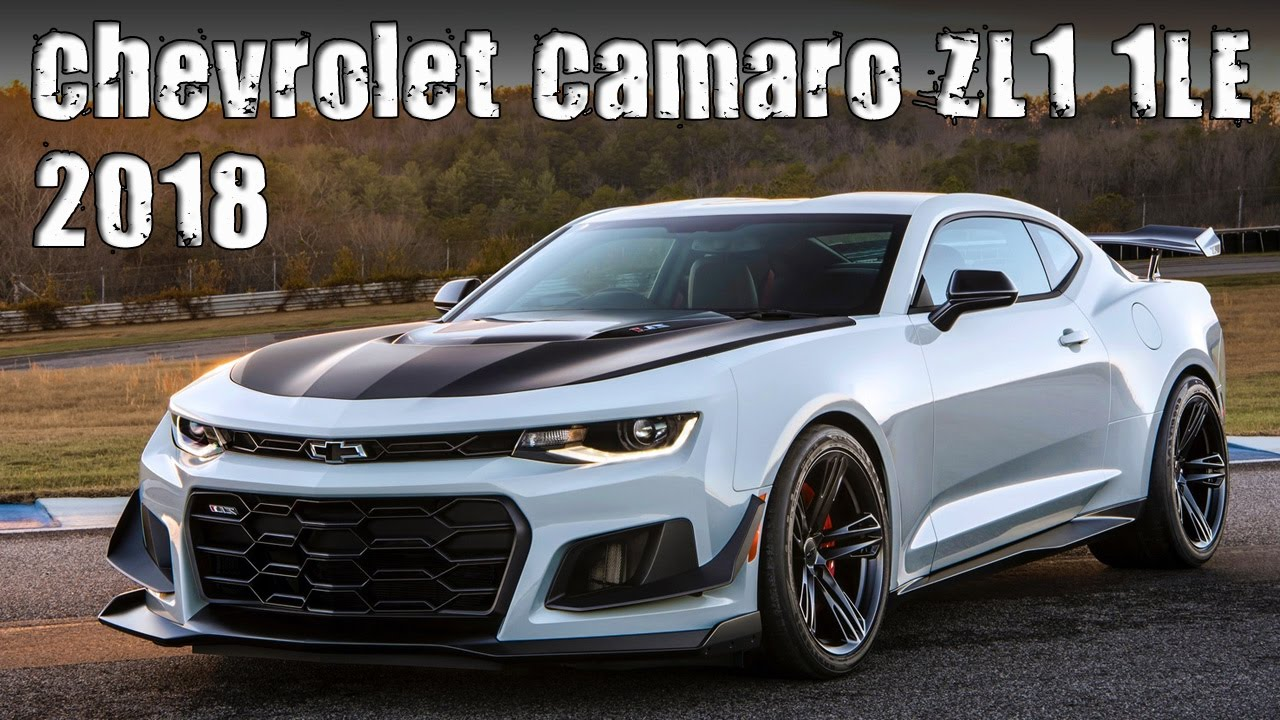 New 2018 Chevrolet Camaro Zl1 1le Prices Specs And Review