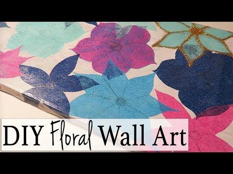 DIY Floral Wall Art ~ Relaxing DIY