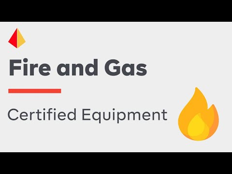 How to Effectively Use Certified Equipment in Fire and Gas Systems (Part 1)