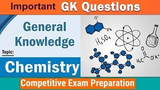 General Knowledge Questions about Chemistry || Chemistry GK Questio...