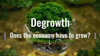 Degrowth - by Deṡign or Crisis? (Ep 5 of 5)