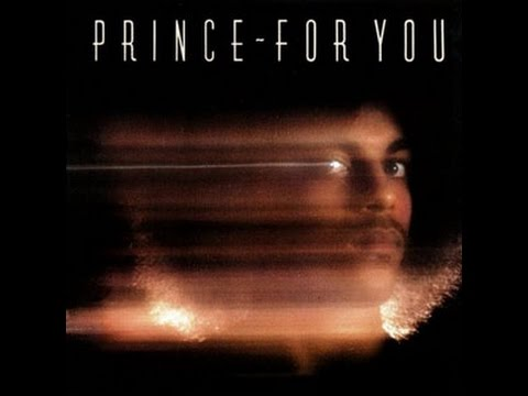 Prince Discography Tribute ~ FOR YOU (1978)