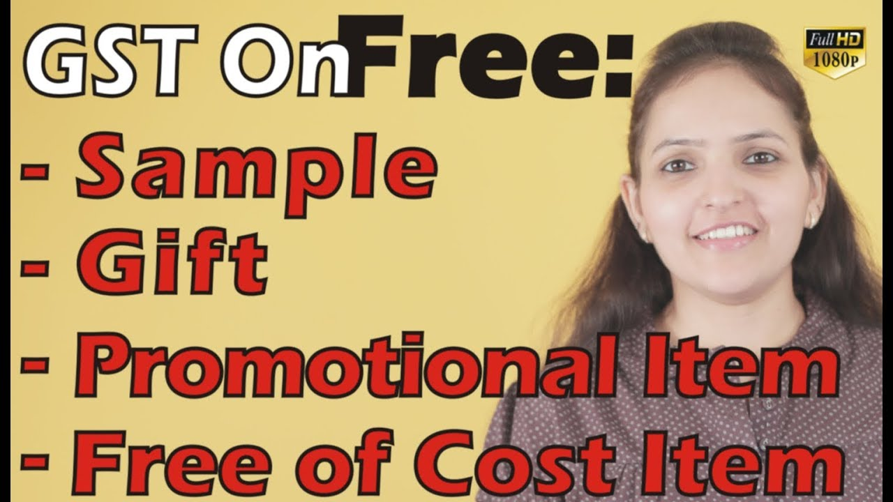 Gst On Free Sample Gift Promotional Item Free Of