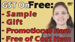 Gst On | Free | Sample | Gift | Promotional Item | Free Of Cost Item