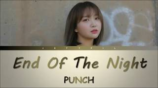 PUNCH - End of the Night (Color Coded Lyrics/Han/Rom/Trans) - Stafaband