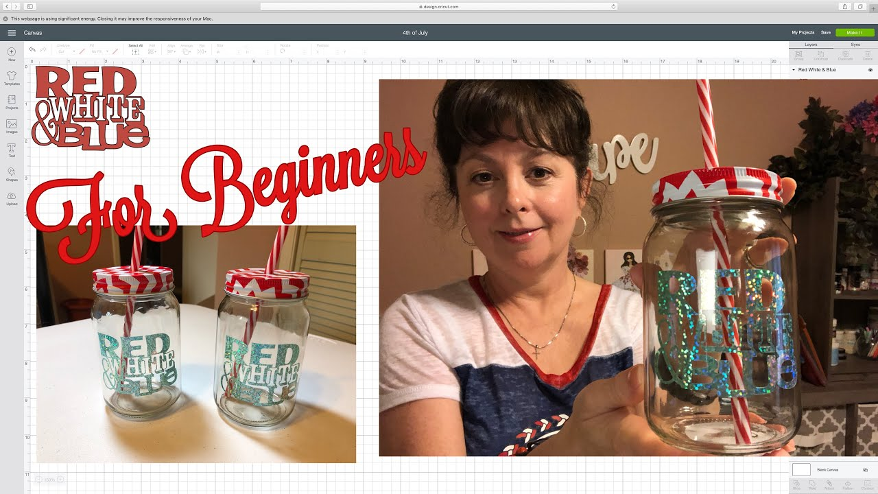 4th Of July Mason Jars With Vinyl And Your Cricut Diy For Beginners Youtube