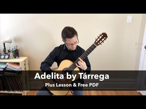Adelita  Tárrega Lesson & Free PDF for Classical Guitar