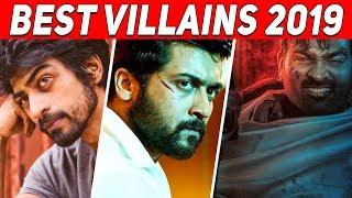 Best Tamil Villains 2019 | Suriya | Arjun Das | Vijay Sethupathi