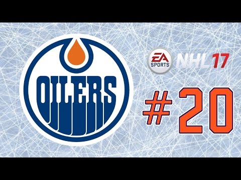 NHL 17 ~ Edmonton Oilers GM Mode Commentary ~ #20 (Building Our Poise)