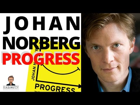 Johan Norberg: Progress. Interview on Trump, Capitalism, Climate Change