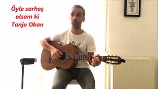 Öyle sarhoş olsam ki - Tanju Okan (Cover : Cenk Bayramoğlu)