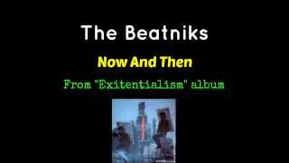 The Beatniks - Now And Then