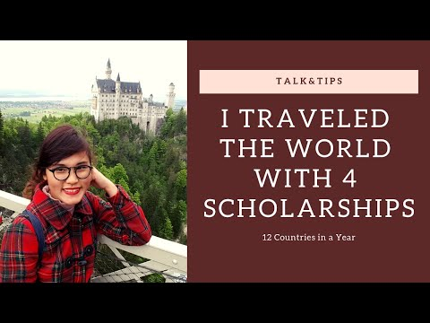 I TRAVELED THE WORLD WITH 4 SCHOLARSHIPS  | Talk & Tips