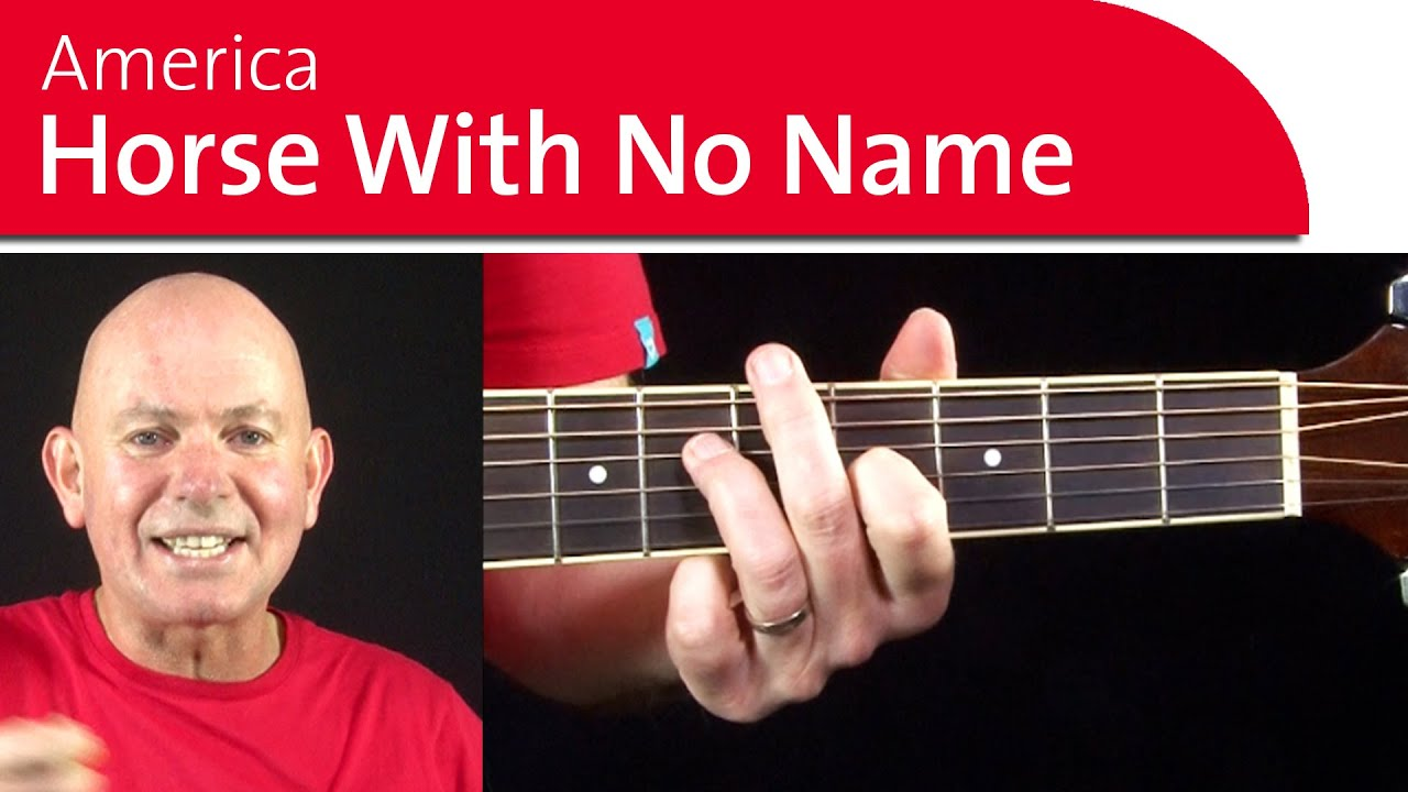 Horse With No Name America Easy Guitar Songs Pt 1 Youtube
