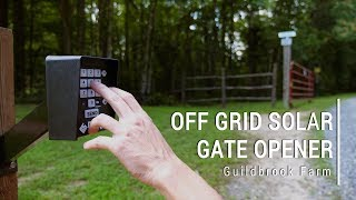 Installing the Best Off Grid Solar Powered Automatic Gate Opener from Ghost Controls
