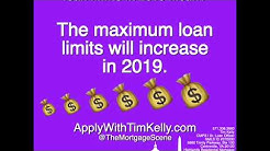 New Loan Limits in 2019! What Does It Mean?!?!?